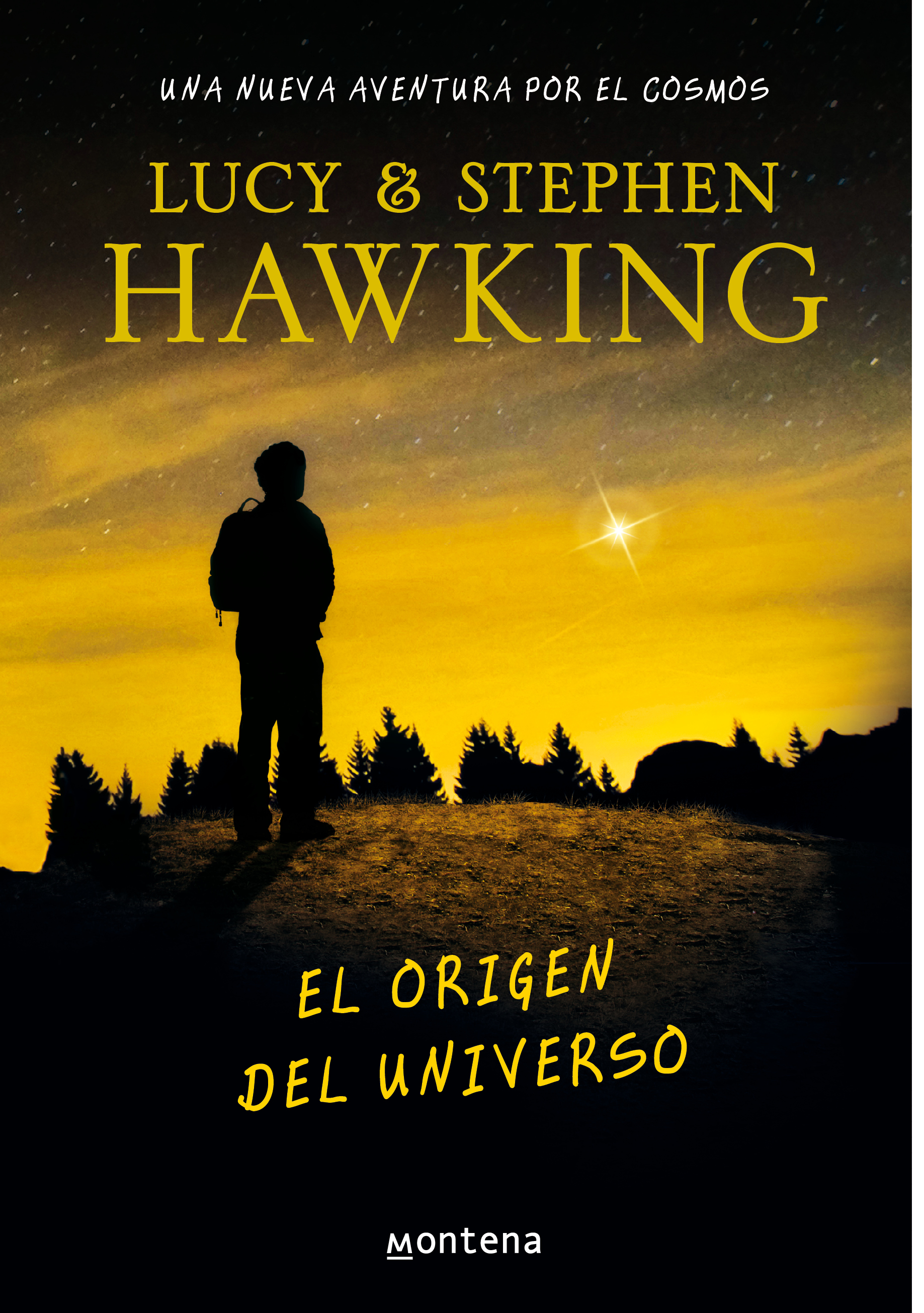 El origen del universo (La clave secreta del universo 3) Una nueva aventura  por
