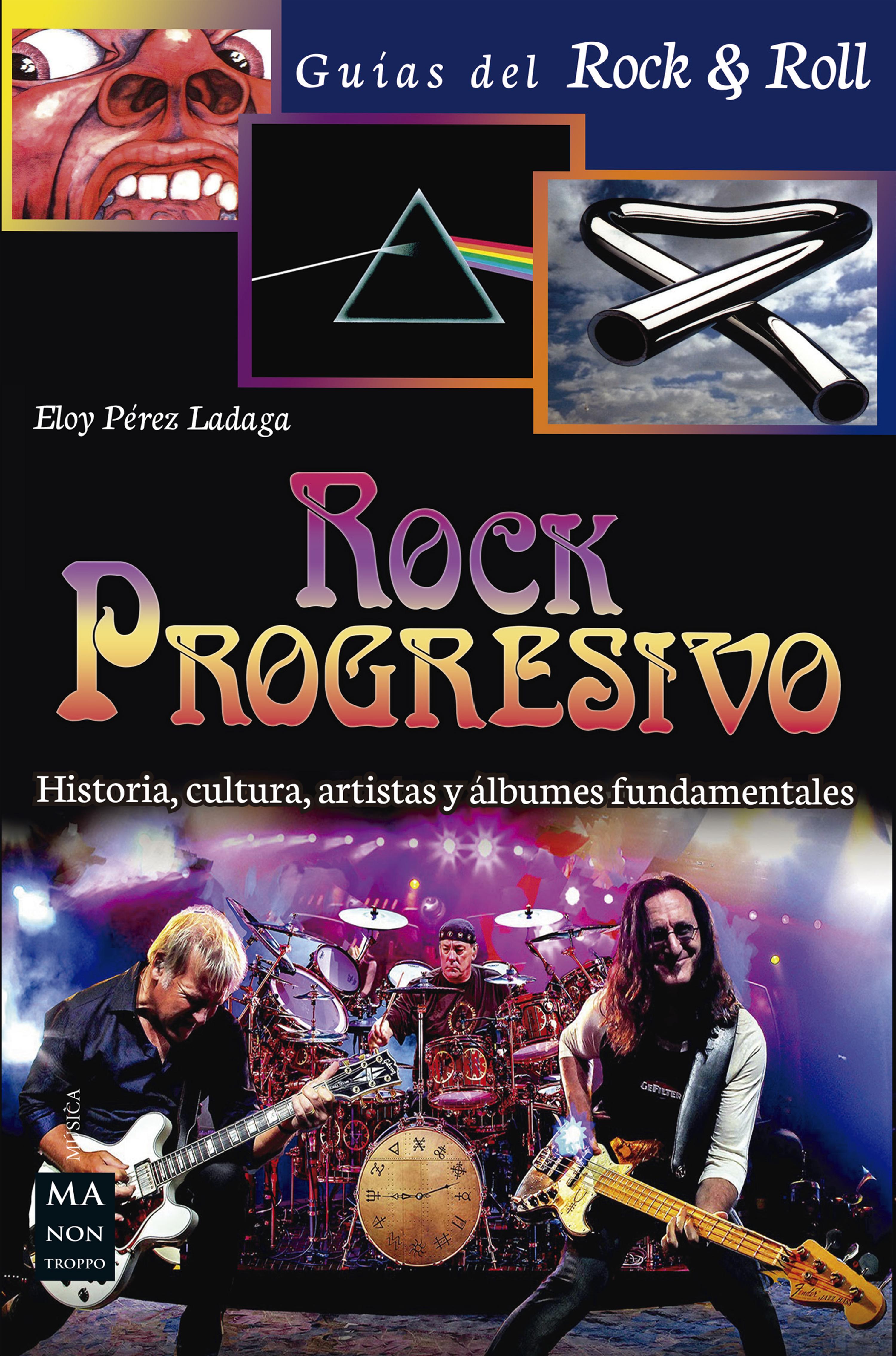 5a342061b5 Rock Progresivo. Historia, cultura, artistas y álbumes fundamentales ...